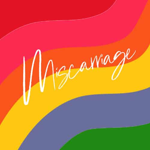 Miscarriage word on rainbow background
